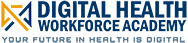 Digital Health Workforce Academy